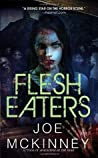 Flesh Eaters by Joe McKinney