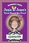 Junie B. Jones's Third Boxed Set Ever! (Junie B. Jones, #9-12)