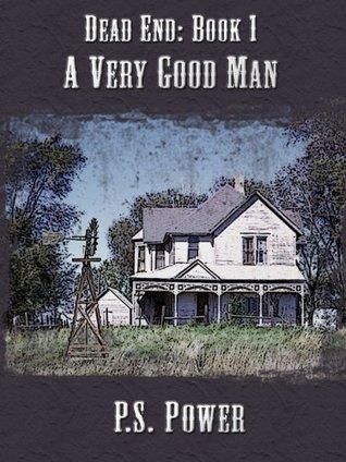 A Very Good Man (Dead End #1)