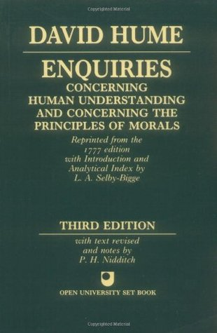 Enquiries Concerning the Human Understanding and Concerning the Principles of Morals