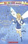 Crystal The Snow Fairy (Rainbow Magic #8; Weather Fairies, #1)