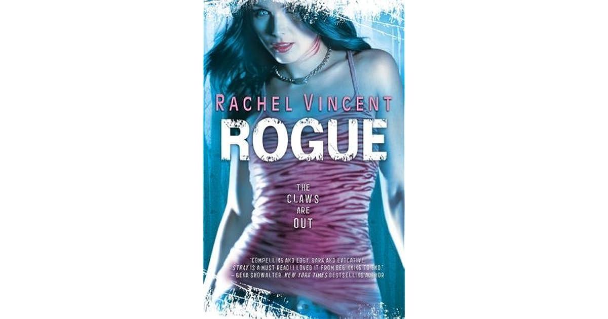 Rogue Shifters 2 By Rachel Vincent