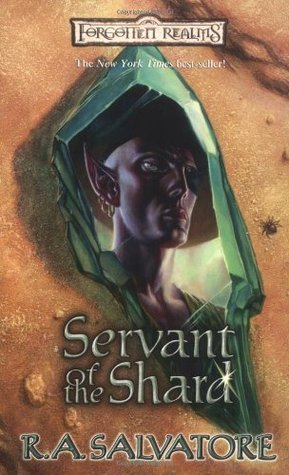 Servant of the Shard by R A  Salvatore