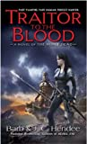 Traitor to the Blood (Noble Dead Saga: Series 1, #4)
