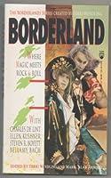 Borderland: Where Magic Meets Rock & Roll (Borderlands Series)