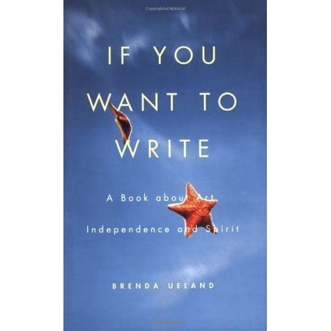 If You Want to Write: A Book about Art, Independence and