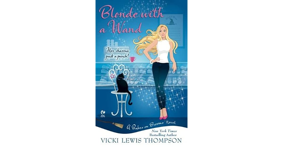 Blonde with a Wand (Babes on Brooms, Book 1)