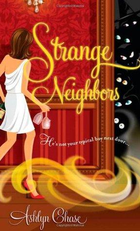 Strange Neighbors (Strange Neighbors, #1)