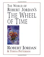 The World of Robert Jordan's The Wheel of Time