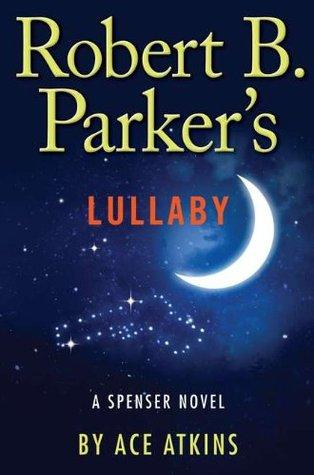 Lullaby (Spenser, #40)