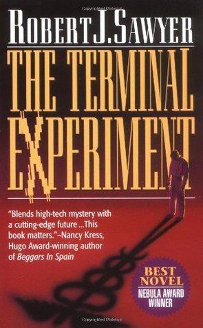 The Terminal Experiment by Robert J  Sawyer