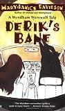 Derik's Bane (Wyndham Werewolf, #3)