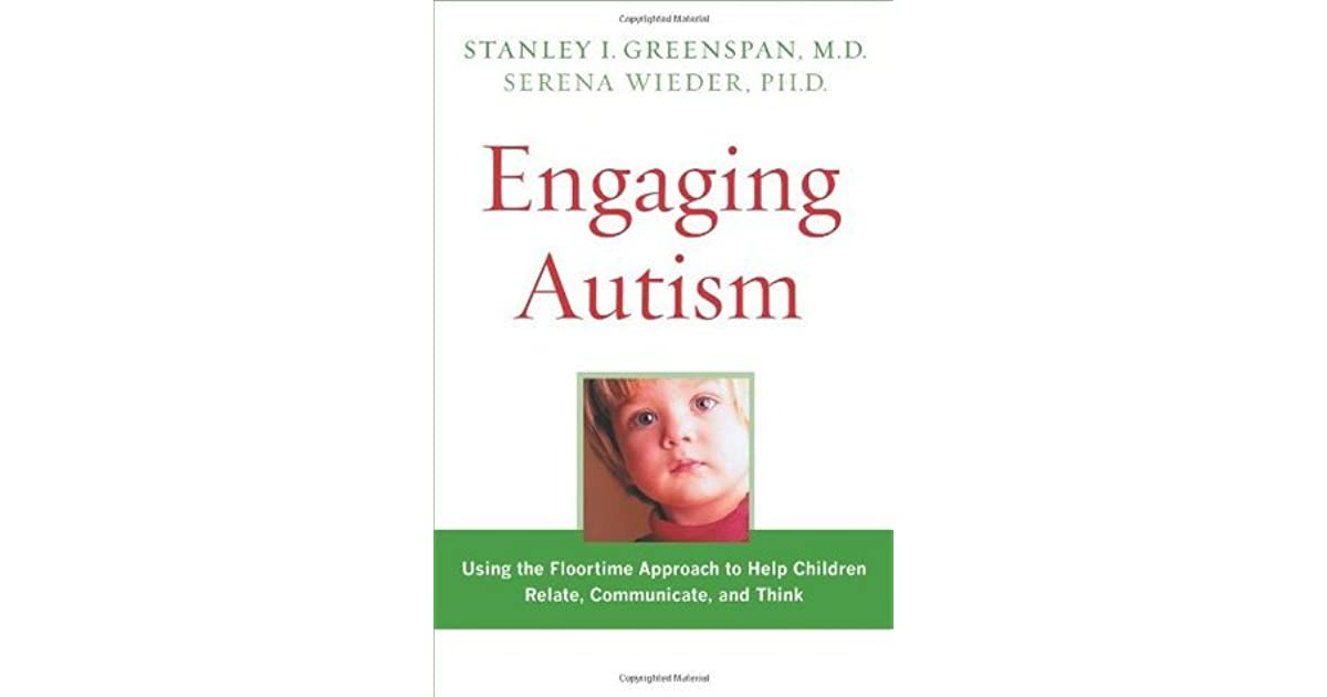 Must Read Autism Gift With No Return >> Engaging Autism Helping Children Relate Communicate And Think With