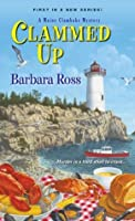 Clammed Up (A Maine Clambake Mystery, #1)