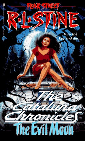 The Evil Moon (Fear Street: The Cataluna Chronicles, #1)