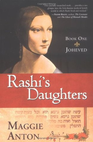 Joheved (Rashi's Daughters #1)