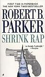 Shrink Rap (Sunny Randall, #3)