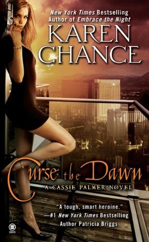 Karen Chance - Cassandra Palmer 4 - Curse the Dawn