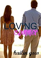 Loving Summer (Loving Summer Series)