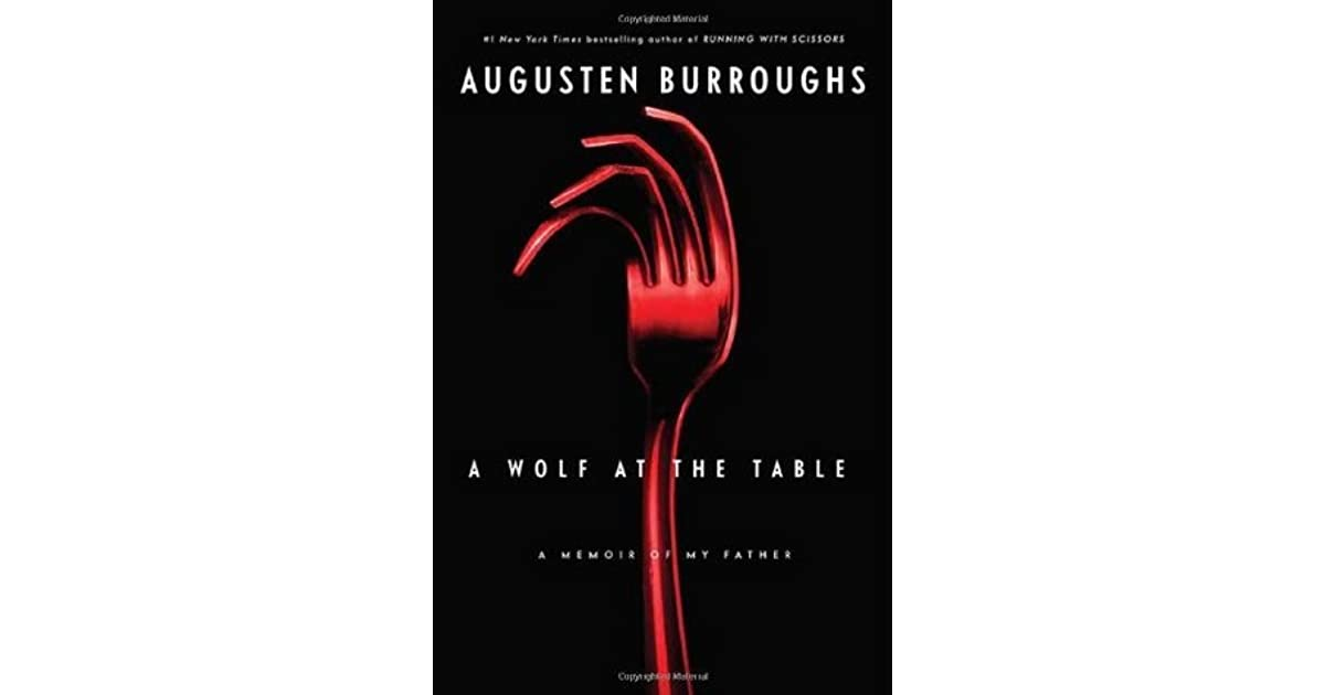 a wolf at the table burroughs augusten