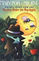 Spider Kane and the Mystery Under the May-Apple (A Stepping Stone Book)