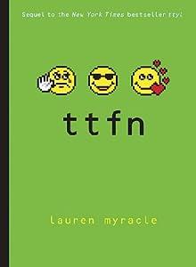 ttfn (Internet Girls, #2)