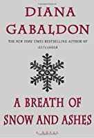 A Breath of Snow and Ashes (Outlander, #6)