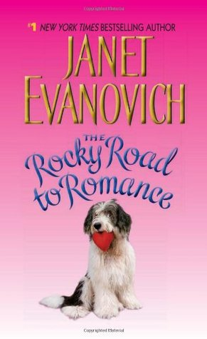 The Rocky Road To Romance Elsie Hawkins 4 By Janet Evanovich