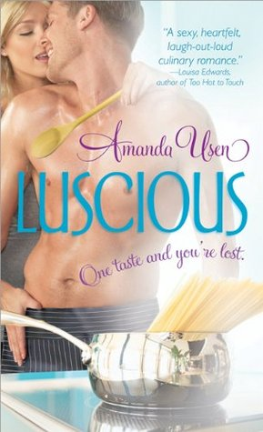 Luscious (Sexy Chefs, #2)