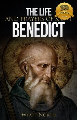 The Life and Prayers of Saint Benedict L