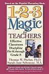 1-2-3 Magic for Teachers by Thomas W. Phelan