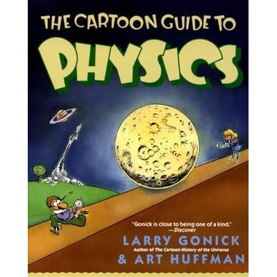 The cartoon guide to physics by larry gonick fandeluxe Choice Image