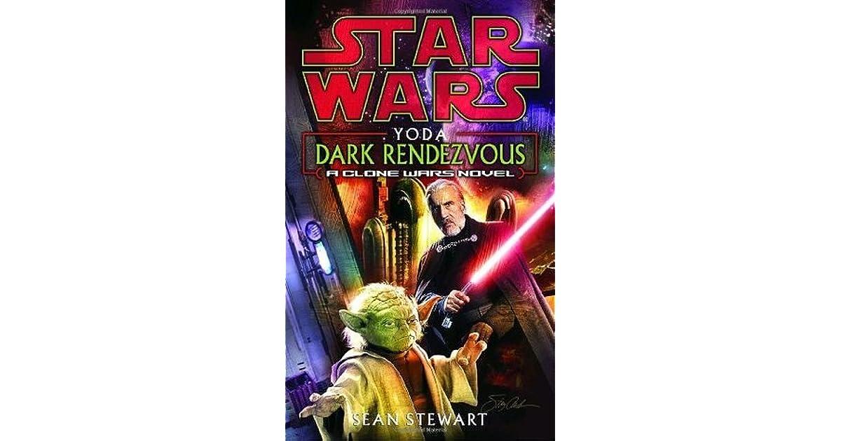 Yoda Dark Rendezvous By Sean Stewart