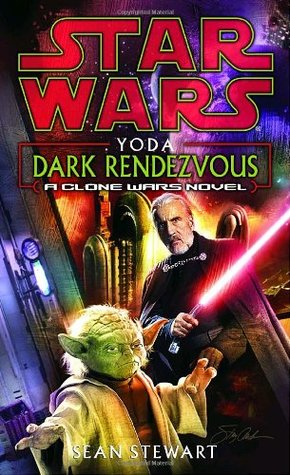 Yoda: Dark Rendezvous by Sean Stewart