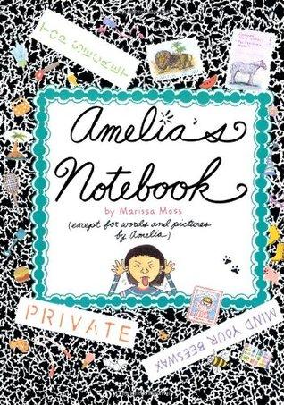 Amelia's Notebook (Amelia's Notebooks, #1)