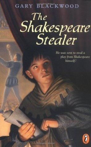The Shakespeare Stealer (Shakespeare Stealer, #1)