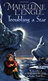 Troubling a Star (Austin Family Chronicles, #5)