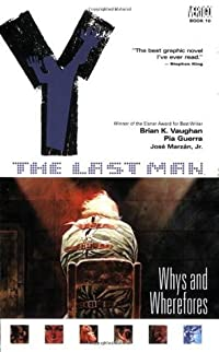 Y: The Last Man, Vol. 10: Whys and Wherefores