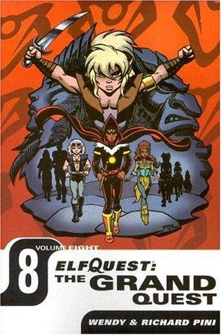ElfQuest: The Grand Quest Volume 8