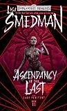 Ascendancy of the Last (Lady Penitent #3)