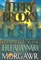 Morgawr (Voyage of the Jerle Shannara, #3)