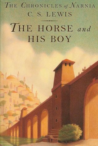 Narnia 5 - The Horse and His Boy by C.S. Lewis