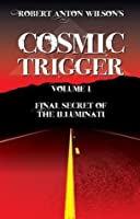 Cosmic Trigger Volume I: Final Secret of the Illuminati