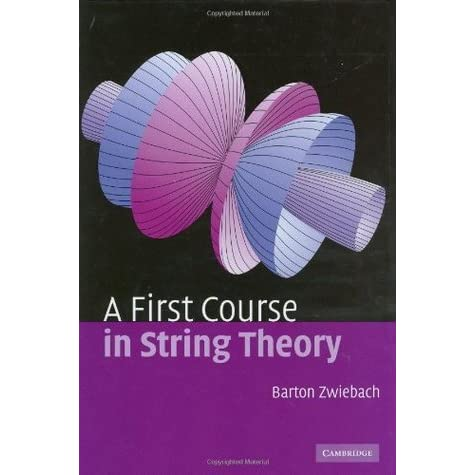 Resultado de imagen de Barton Zwiebach-A First Course in String Theory