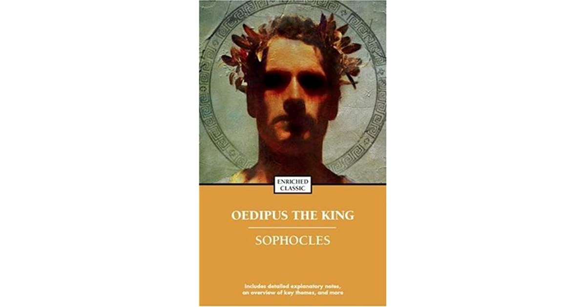 the concept of hero in oedipus the king by sophocles A tragic hero oedipus the king aristotle 's essential elements of a 'tragic hero how does king oedipus fit these essential elements of a tragic hero let's find out 1 the hero has a character of noble stature and has greatness - must occupy a high status position but also embody nobility and.