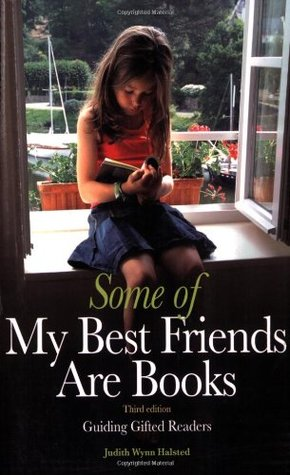 Some of My Best Friends Are Books: Guiding Gifted Readers