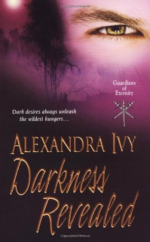 Darkness Revealed (Guardians of Eternity, #4)