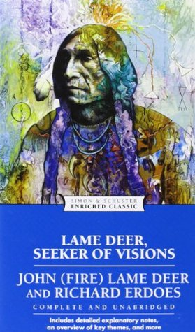 Lame Deer, Seeker of Visions by John Fire Lame Deer