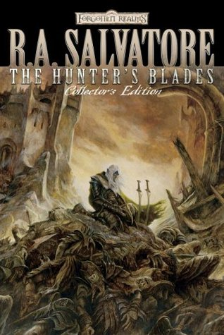 The Hunter's Blades Collector's Edition by R.A. Salvatore