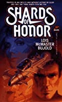Shards of Honor (Vorkosigan Saga #1)